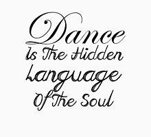 Dance is the hidden language of the soul Womens Fitted T-Shirt