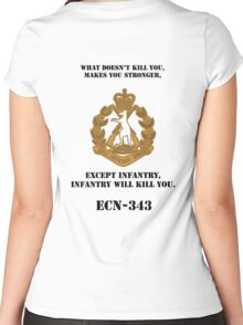 What dosen't kill you, makes you stronger- except Infantry, Infantry will kill you! for light Shirts Women's Fitted Scoop T-Shirt