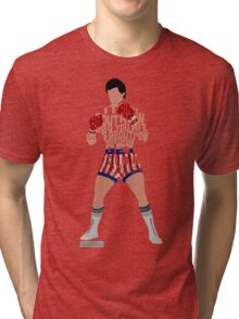 Rocky Balboa From Rocky Typography Quote Design Tri-blend T-Shirt