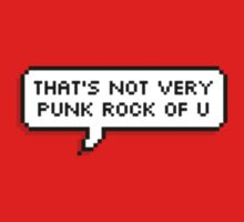 That's Not Very Punk Rock Of You Kids Clothes