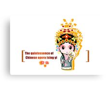 The quintessence of Chinese opera Canvas Print