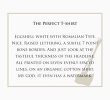 The Perfect T-shirt T-Shirt
