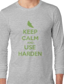 Keep Calm and Use Harden(Metapod) Long Sleeve T-Shirt