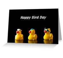 Happy Bird Day Greeting Card