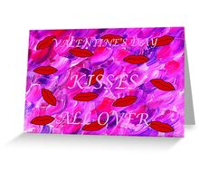 KISSES ALL OVER 2 Greeting Card