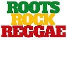 Roots, Rock, Reggae Rasta - T-Shirt by jackthewebber