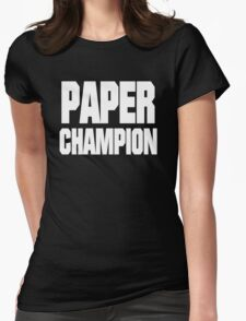 PAPER CHAMP Womens Fitted T-Shirt