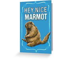 BIG LEBOWSKI- the Dude - Hey, Nice Marmot Greeting Card