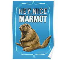 BIG LEBOWSKI- the Dude - Hey, Nice Marmot Poster