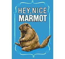 BIG LEBOWSKI- the Dude - Hey, Nice Marmot Photographic Print