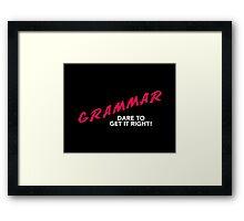 Grammar Dare Framed Print
