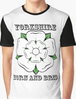 Yorkshire Born And Bred Graphic T-Shirt