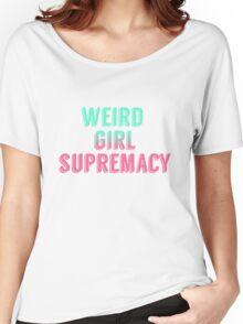 Weird Girl Supremacy v2 Women's Relaxed Fit T-Shirt