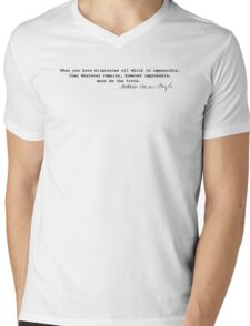 Eliminated all which is impossible Mens V-Neck T-Shirt