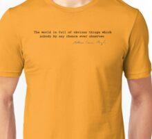 Obvious Things Unisex T-Shirt
