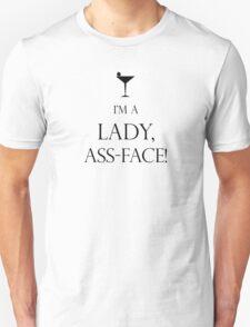 I'm a Lady, Assface Unisex T-Shirt