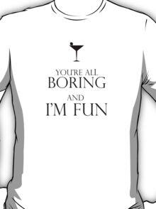 I'm Fun T-Shirt