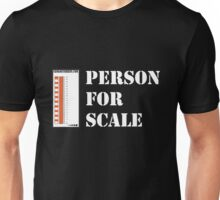 Geology-Person For Scale-white text for Dark shirts Unisex T-Shirt