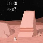 Life on Mars? by jankoba