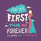 Frozen: For the First Time in Forever by Risa Rodil
