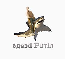 Putin riding a shark (with text) Unisex T-Shirt