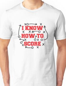 I Know How To Score T-Shirt