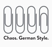 Chaos: German Style by artpolitic