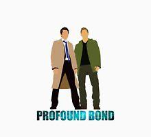 We do share a more Profound Bond... Unisex T-Shirt