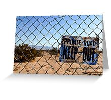 Private Road - Keep Out Greeting Card