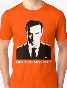 Did You Miss Me? (Dark) T-Shirt