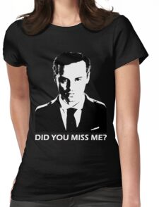 Did You Miss Me? (Dark) Womens Fitted T-Shirt