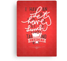 Let's have lunch Canvas Print