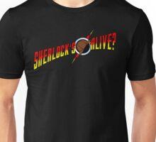 Sherlock's Alive? Unisex T-Shirt