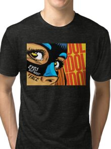 Eyes Without a Face Tri-blend T-Shirt