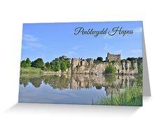 Castell Casgwent - Cerdyn Penblwydd Greeting Card