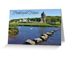 Castell Ogwr - Cerdyn Penblwydd Greeting Card