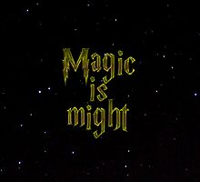 Magic is might by cremma