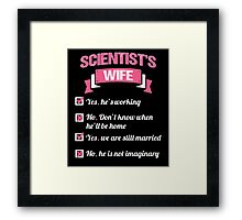SCIENTIST'S WIFE Framed Print