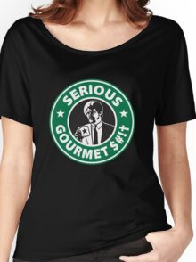 Some Serious Gourmet Coffee (clean) Women's Relaxed Fit T-Shirt