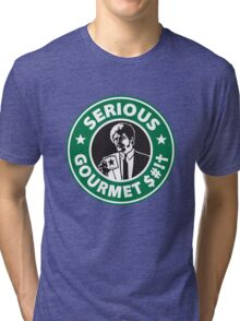 Some Serious Gourmet Coffee (clean) Tri-blend T-Shirt