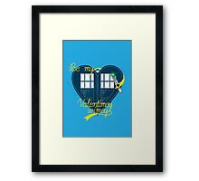 Be my Valentimey-wimey? Framed Print