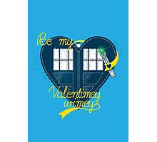 Be my Valentimey-wimey? Photographic Print