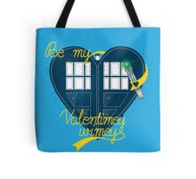 Be my Valentimey-wimey? Tote Bag