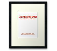 $15 Minimum Wage (For Growth, red) Framed Print