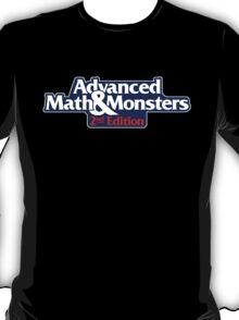 It isn't a game... it's ADVANCED! T-Shirt