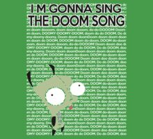 I'm gonna Sing the Doom Song  Kids Clothes