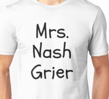 Mrs. Nash Grier Unisex T-Shirt