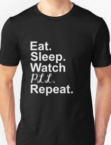 Eat, Sleep, Watch PLL,Repeat T-Shirt