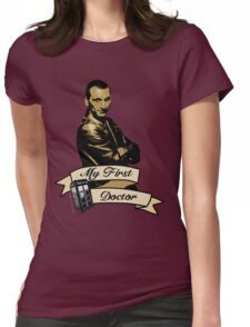 Doctor Who - My first Doctor (Who) Ninth 9th Christopher Eccleston Womens Fitted T-Shirt