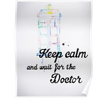 Wait For The Doctor Poster